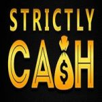 Slots Cash Games | Strictly Cash | 100% £ 200 Match Deposit